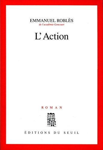 Emmanuel Roblès - L'Action sur Bookys