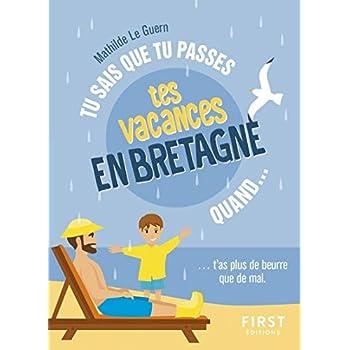 Tu sais que tu passes tes vacances en Bretagne quand...