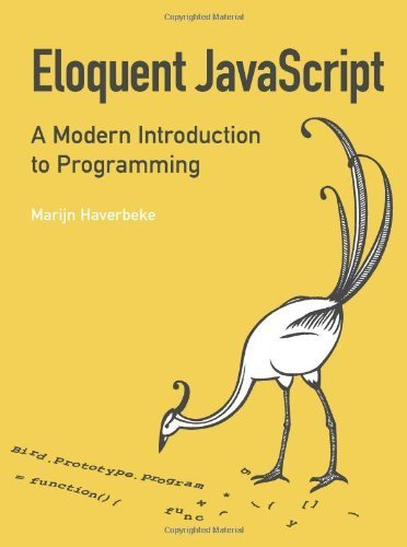 Eloquent JavaScript: A Modern Introduction to Programming by Haverbeke, Marijn (2011) Paperback