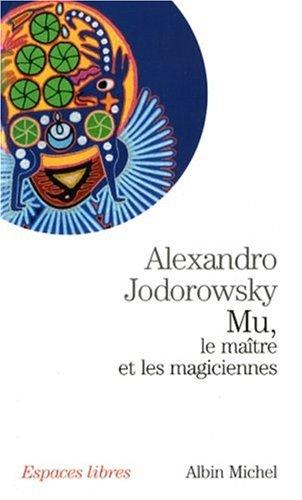 Mu : Le maître et les magiciennes