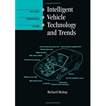 Intelligent Vehicle Technology And Trends (Artech House Its Library)