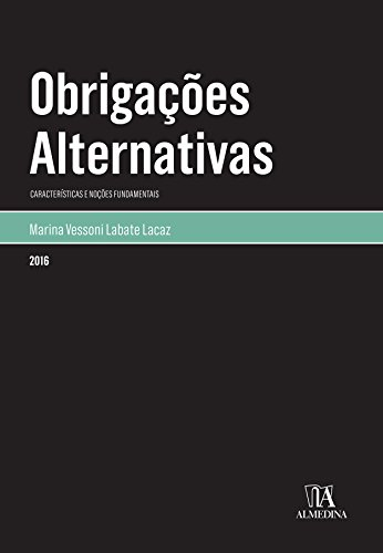 Obrigações Alternativas (Portuguese Edition) por Marina Vessoni Labate Lacaz
