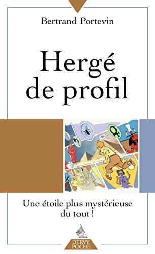 Hergé de profil : Une étoile plus mystérieuse du tout ! par Bertrand Portevin