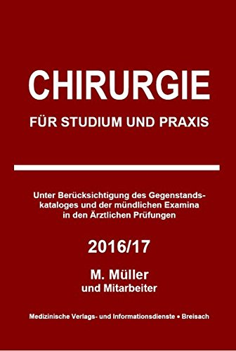 Chirurgie: Für Studium und Praxis - 2016/17