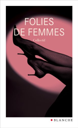 Lire en ligne Folies de femmes pdf