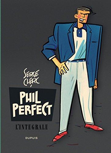 Phil Perfect - L'intégrale - tome 1 - Phil Perfect - L'intégrale