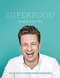 Super food par Jamie Oliver