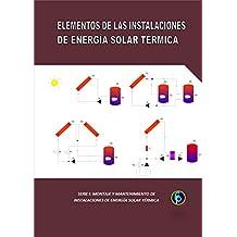 ELEMENTOS DE LAS INSTALACIONES SOLARES TÉRMICAS (Montaje y Mantenimiento de instalaciones solares térmicas ...