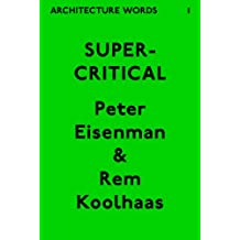 Architecture Words 1: Supercritical (English Edition)