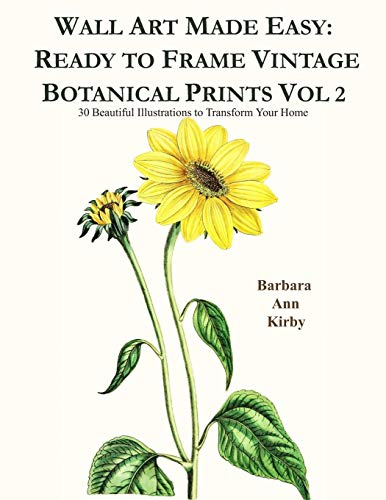 Wall Art Made Easy: Ready to Frame Vintage Botanical Prints Vol 2: 30 Beautiful Illustrations to Transform Your - Obst Themen Kostüm