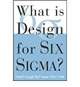 [(What is Design for Six Sigma? )] [Author: Roland R. Cavanagh] [Aug-2005]