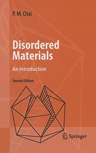 Disordered Materials: An Introduction (Advanced Texts in Physics)