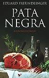 Pata Negra: Kriminalroman (Andalusien-Krimis) - Eduard Freundlinger