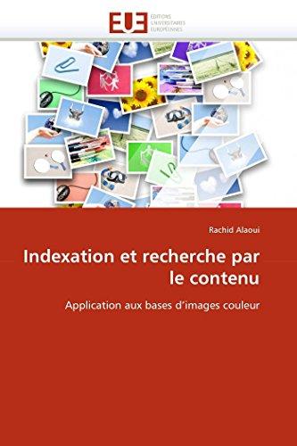 Indexation et recherche par le contenu par Rachid Alaoui