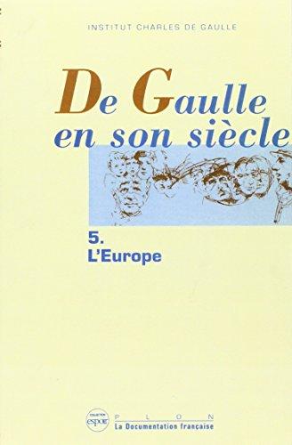 IAD - DE GAULLE EN SON SIECLE