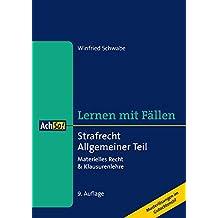 Strafrecht Allgemeiner Teil: Materielles Recht & Klausurenlehre Musterlösungen im Gutachtenstil (AchSo! Lernen mit Fällen)
