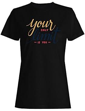 Tu límite es solo tu novedad camiseta de las mujeres r34f