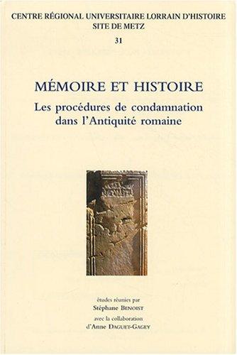 Mémoire et histoire : Les procédures de condamnation dans l'Antiquité romaine