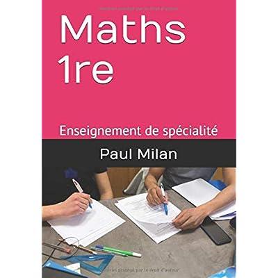 Maths 1re: Enseignement de spécialité