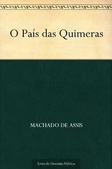 O País das Quimeras (Portuguese Edition)