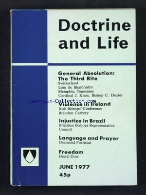 DOCTRINE AND LIFE du 01/06/1977 - GENERAL ABSOLUTION - THE THIRD RITE - VIOLENCE IN IRELAND - INJUSTICE IN BRAZIL - LANGUAGE ANF PRAYER - DESMOND FORRISTAL - FREEDOM - DONAL DOTT
