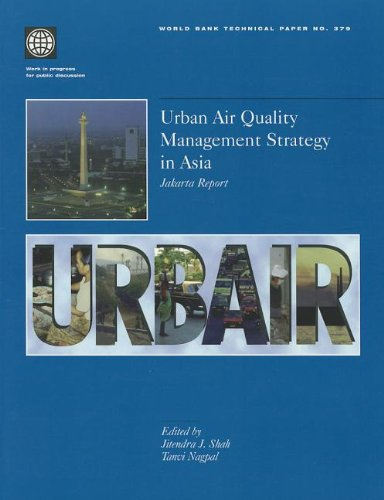 Urban Air Quality Management Strategy in Asia Jakarta Report (World Bank Technical Paper)