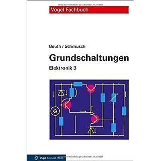 Grundschaltungen: Elektronik 3