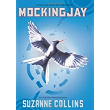 Mockingjay (The Hunger Games, Band 3)