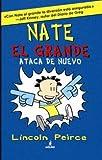 Nate el grande 2: Ataca de nuevo (FICCIÓN KIDS)