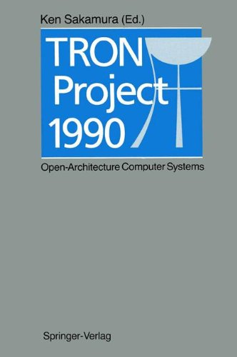 Tron Project 1990: Open Architecture Computer Systems