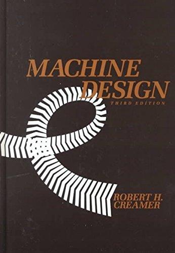 [(Machine Design)] [By (author) Robert H Creamer ] published on (April, 1984) Design Creamer