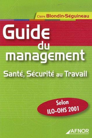 Guide Du Management.Sante Securite Au Travail