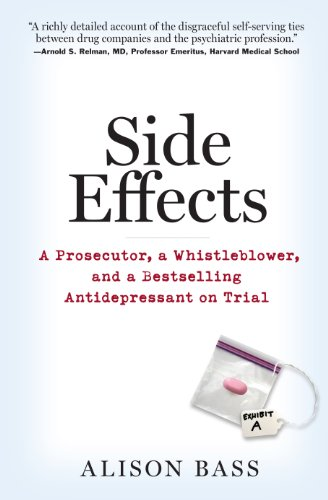 side-effects-a-prosecutor-a-whistleblower-and-a-bestselling-antidepressant-on-trial-english-edition