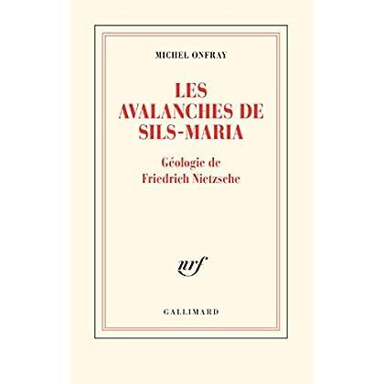 Les avalanches de Sils-Maria: Géologie de Frédéric Nietzsche