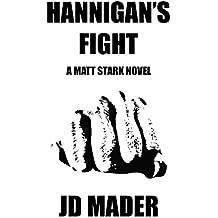 Hannigan's Fight (A Matt Stark Novel Book 2)
