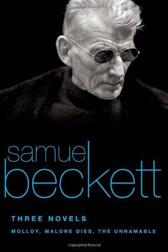 Three Novels: Molloy, Malone Dies, the Unnamable por Samuel Beckett