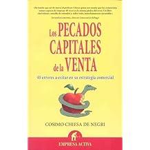 LOS PECADOS CAPITALES DE LA VENTA (Spanish Edition) by COSIMO CHIESA DE NEGRI (2010-07-15)