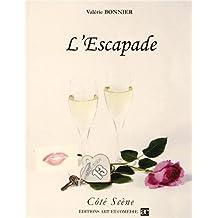 L'Escapade