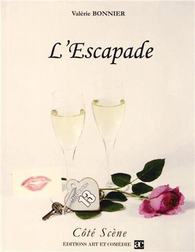 L'Escapade par Valérie Bonnier