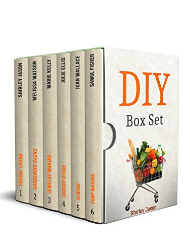 DIY Box Set: Outstanding Crafts Guides on Jewelry Making, Sewing, Soap Making and Gardening