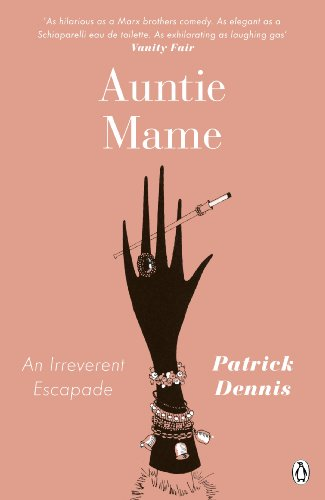 Auntie Mame: An Irreverent Escapade (Penguin Modern Classics) (English Edition) por Patrick Dennis