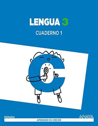 Lengua 3. Cuaderno 1. (Aprender es crecer) - 9788467847659 por Anaya Educación