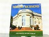 Schloß Richmond - Karin Schrader/Elisabeth E. Kwan