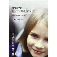 Educar con co-razon (Aprender a ser)