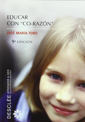Download Educar con co-razon (Aprender a ser)