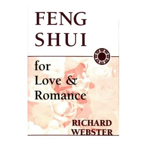 Feng Shui for Love and Romance by Richard Webster (1999-04-30)