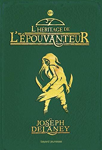 L'Épouvanteur, Tome 16: L'Héritage de l'Epouvanteur
