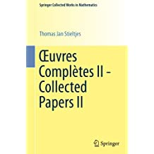 Œuvres Complètes II - Collected Papers II (Springer Collected Works in Mathematics)