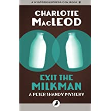 Exit the Milkman: The Peter Shandy Mysteries: Volume 10