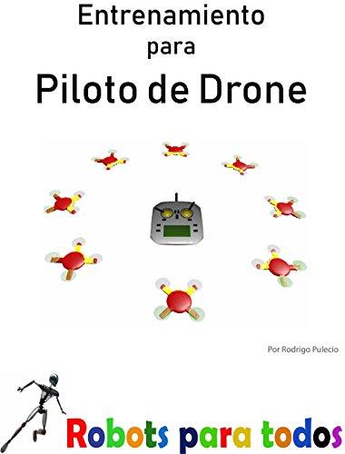 Entrenamiento para piloto de drone eBook: Rodrigo Alejandro ...